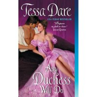 Any Duchess Will Do- Tessa Dare