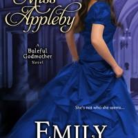 Unmasking Miss Appleby- Emily Larkin