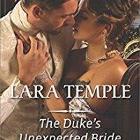 The Duke's Unexpected Bride- Lara Temple